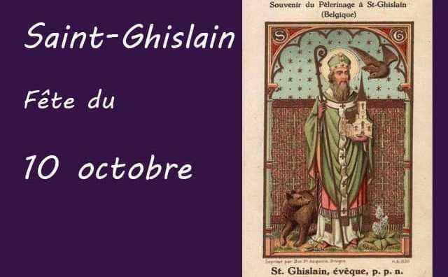10 octobre : Saint Ghislain