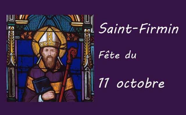 11 octobre : Saint Firmin