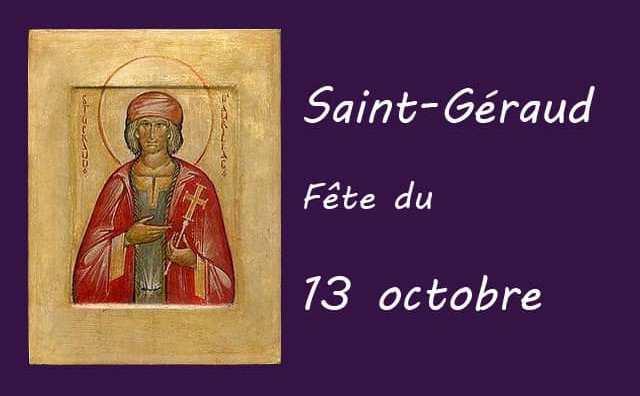 13 octobre : Saint Géraud
