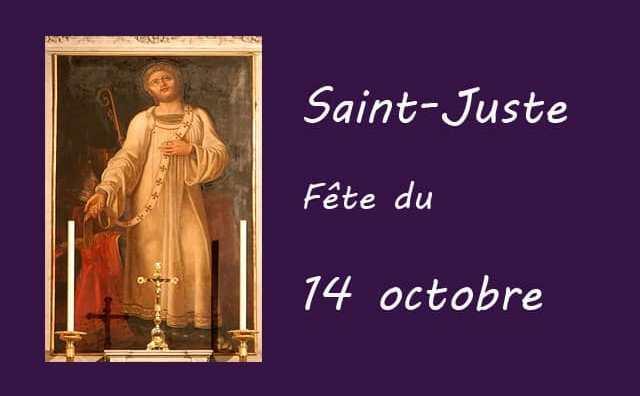 14 octobre : Saint Juste