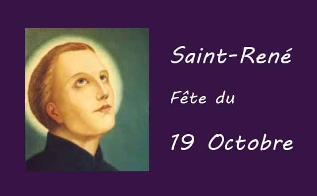 19 octobre : Saint René